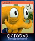 Octodad Dadliest Catch Card 1