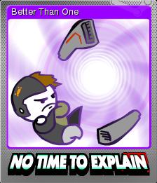 No Time to Explain Foil 6