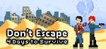Don't Escape 4 Days to Survive Logo