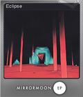 MirrorMoon EP Foil 6