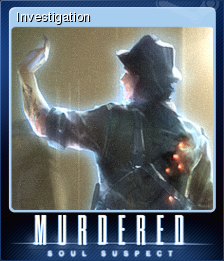 Murdered Soul Suspect Card 7