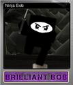 Brilliant Bob Foil 7
