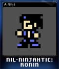 Nil-Ninjahtic Ronin Card 2