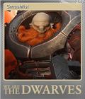 We Are The Dwarves Foil 3