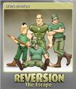Reversion - The Escape Foil 7