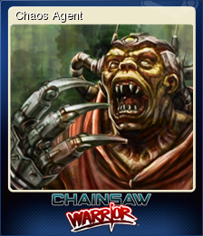 Chainsaw Warrior Card 2