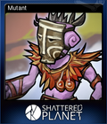 Shattered Planet Card 7