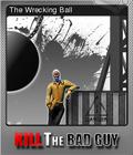 Kill The Bad Guy Foil 5