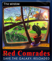 Red Comrades Save the Galaxy Reloaded Card 4