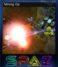 SPAZ Mining Op