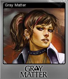 Gray Matter Foil 3