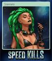 Speed Kills Card 4