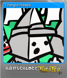 BattleBlock Theater Foil 4