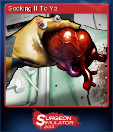 Surgeon Simulator 2013 Card 7