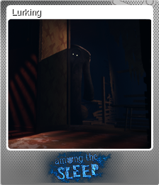 Among the Sleep Foil 4