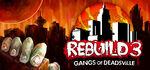Rebuild 3 Gangs of Deadsville Logo