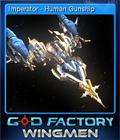 GoD Factory Wingmen Card 1