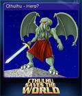 Cthulhu Saves the World Card 1