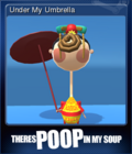There's Poop In My Soup Card 3