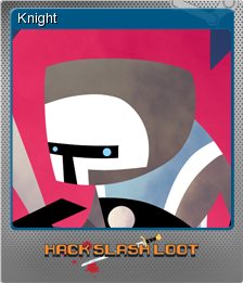 Hack, Slash, Loot Foil 4