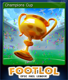 FootLOL Epic Fail League Card 9