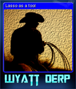 Wyatt Derp Card 5