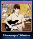 Discouraged Workers TEEN Card 1