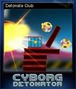 Cyborg Detonator Card 2