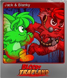 Bloody Trapland Foil 5