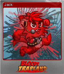 Bloody Trapland Foil 1