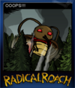 RADical ROACH Deluxe Edition Card 09