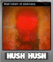 Hush Hush - Unlimited Survival Horror Foil 09