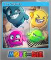 Move or Die Foil 3