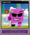 Brilliant Bob Foil 5