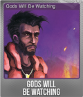 Gods Will Be Watching Foil 4