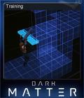 Dark Matter Card 3