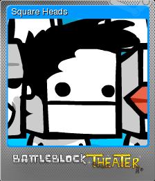 BattleBlock Theater Foil 3