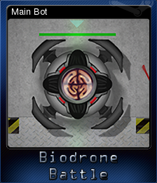 Biodrone Battle - Main Bot | Steam Trading Cards Wiki