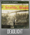 Deadlight Foil 5