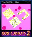 GooCubelets 2 Card 6