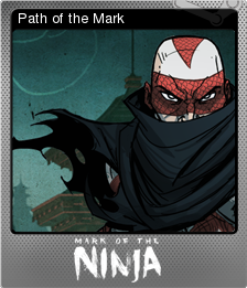 Mark of the Ninja Foil 3