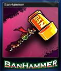 BanHammer Card 6
