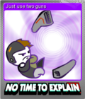 No Time To Explain Remastered Foil 3