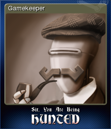 Sir You Are Being Hunted Card 5
