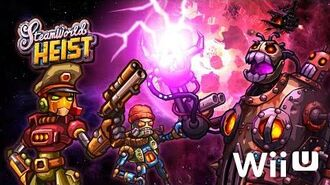 SteamWorld Heist - Wii U Launch Trailer (60fps)
