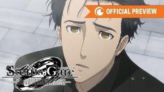 Steins;Gate Zero - OFFICIAL TRAILER Crunchyroll