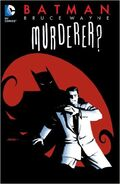 Batman Bruce Wayne Murderer 2014 Recalled-Edition TPB