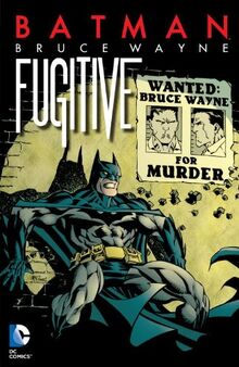 Batman Bruce Wayne Fugitive 2014 Edition TPB