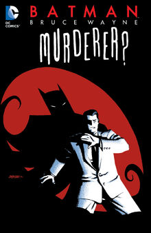 Batman - Bruce Wayne - Murderer (2014) (digital-Empire) 001