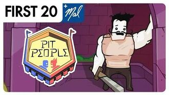 Pit People • First20 (w Mal)